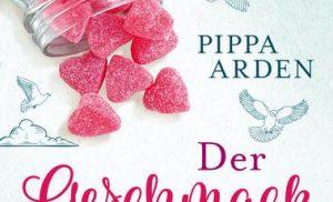 Pippa Arden: Der Geschmack von Liebe