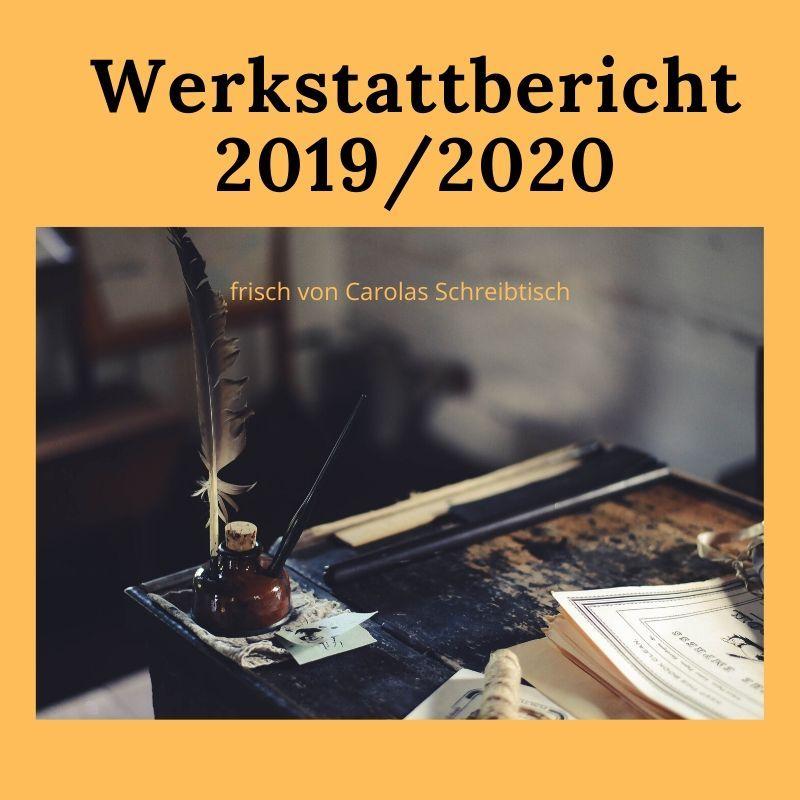 Werkstattbericht 2019/2020