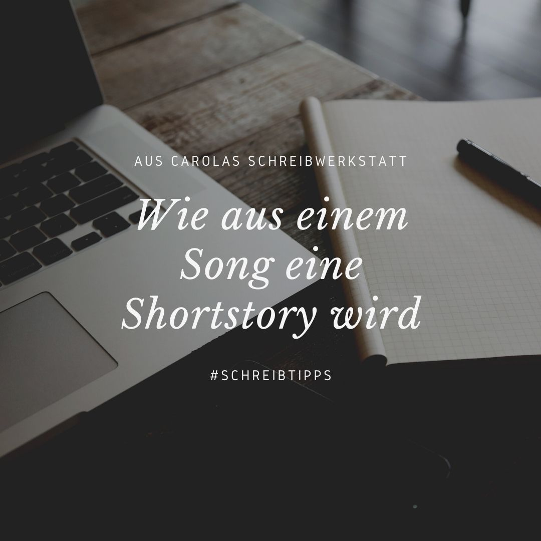 Wie aus einem Song eine Shortstory wird